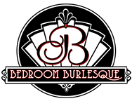 BEDROOM BURLESQUE